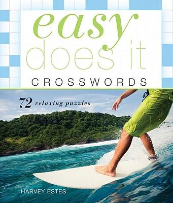 Easy Does It Crosswords By Estes, Harvey